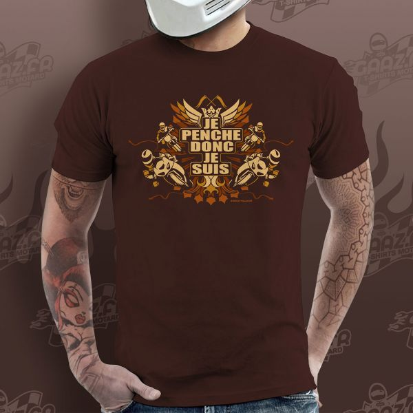 Motorcycle T-Shirts Gaaz Je Penche donc je Suis (Chocolate)